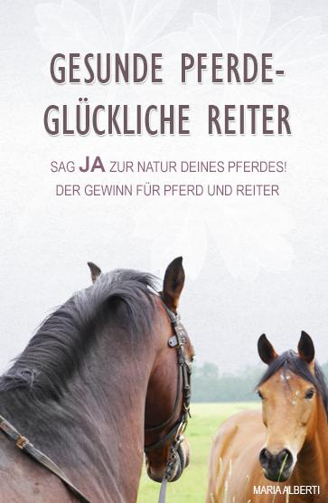 Gesunde Pferde - Glückliche Reiter