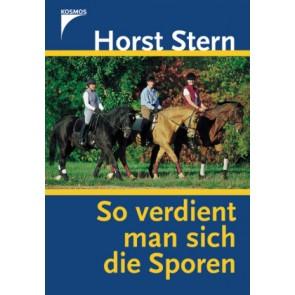 Horst Stern - So verdient man sich die Sporen